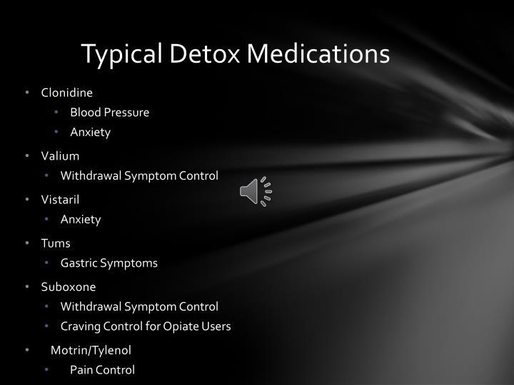 Typical Detox Medications