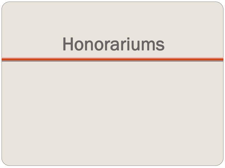 Honorariums