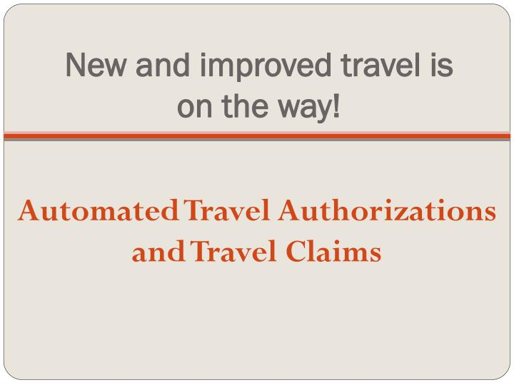 New and improved travel is on the way!