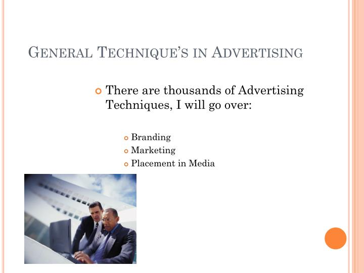 General Technique's in Advertising
