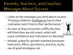 parents teachers and coaches messages about success