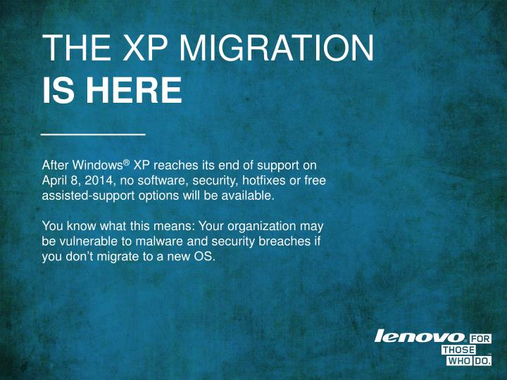 THE XP MIGRATION