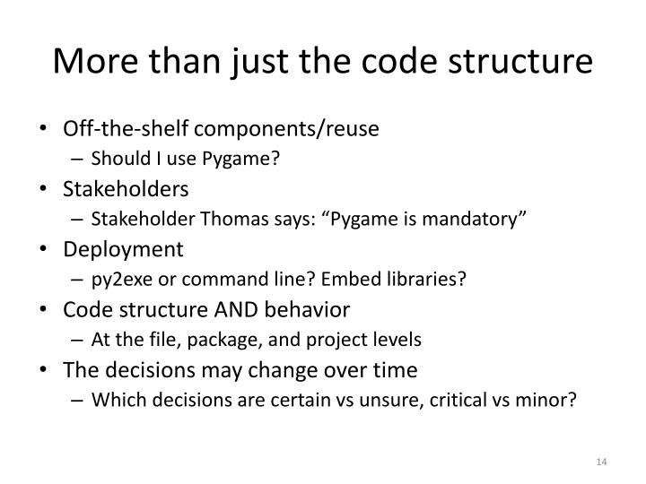 More than just the code structure