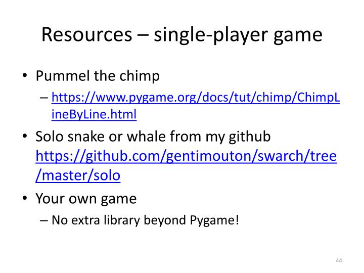 Resources – single-player game