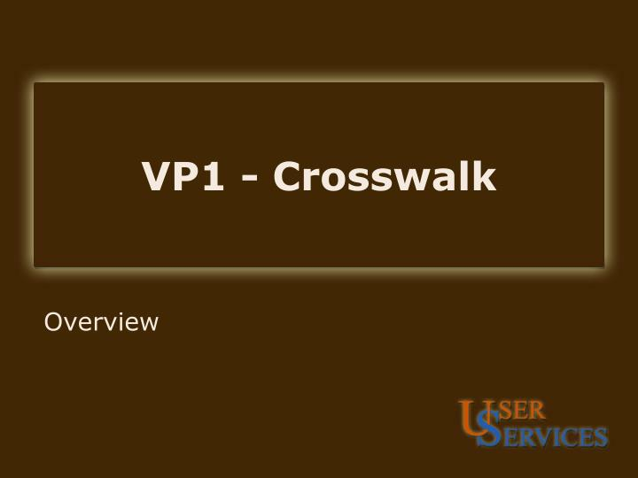 Vp1 crosswalk