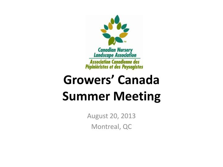 Growers canada summer meeting
