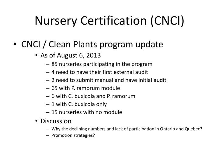 Nursery Certification (CNCI)