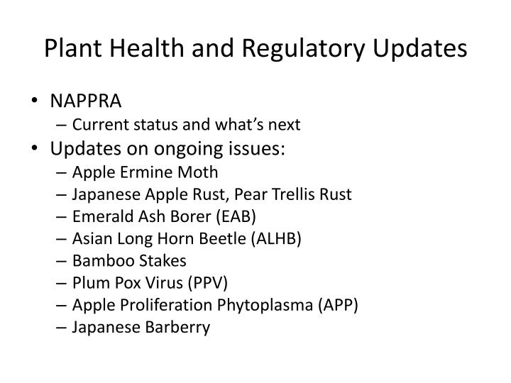 Plant health and regulatory updates