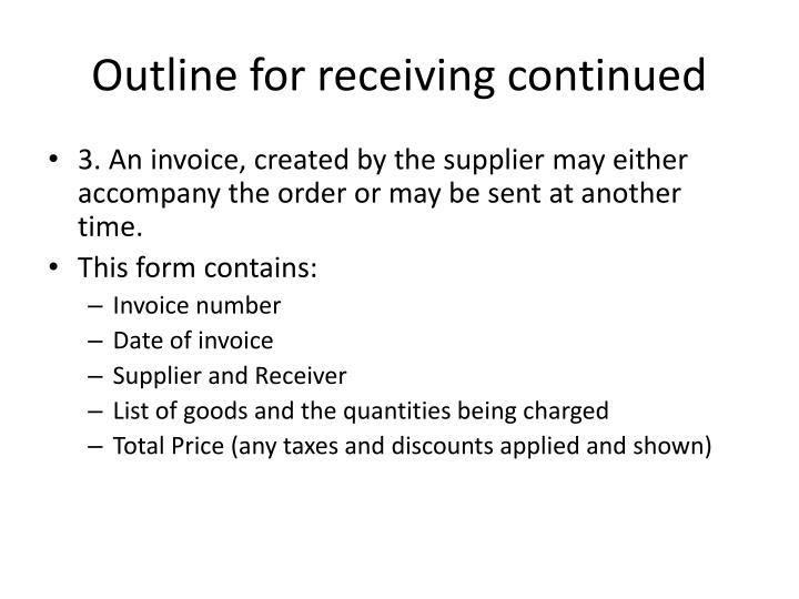 Outline for receiving continued