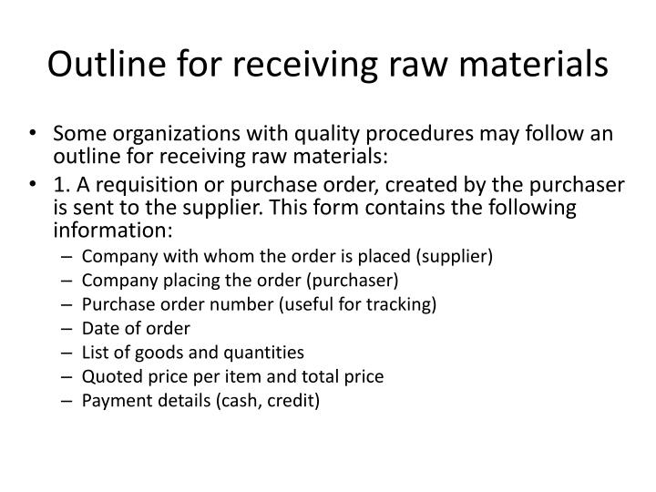 Outline for receiving raw materials