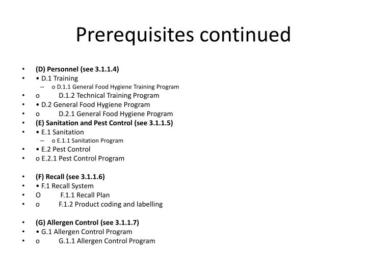 Prerequisites continued