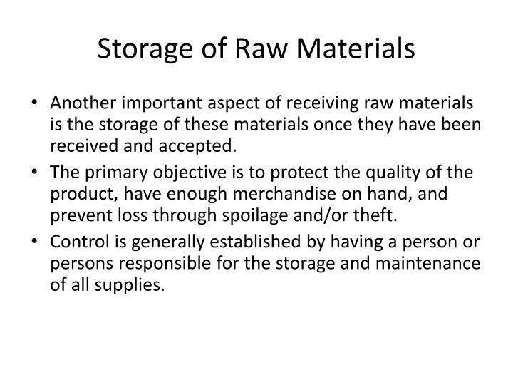 Storage of Raw Materials