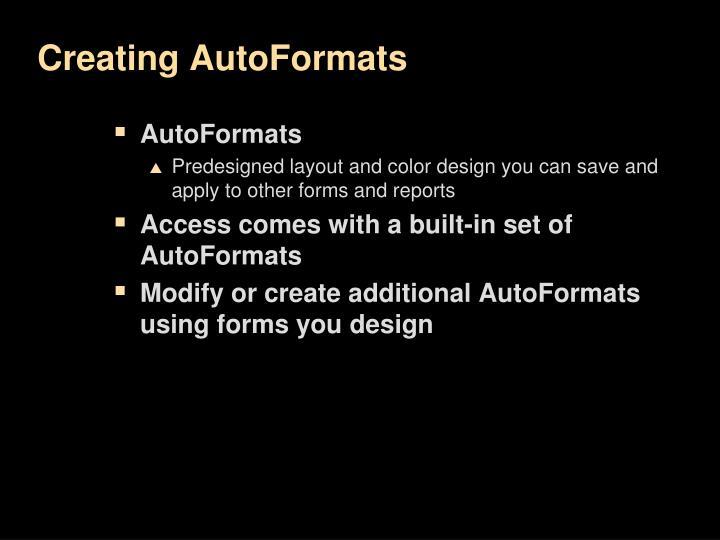 Creating AutoFormats