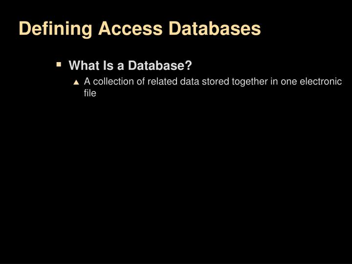 Defining access databases