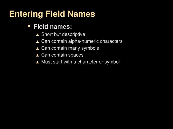 Entering Field Names