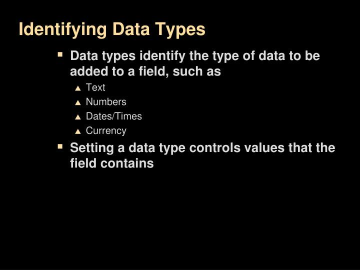 Identifying Data Types