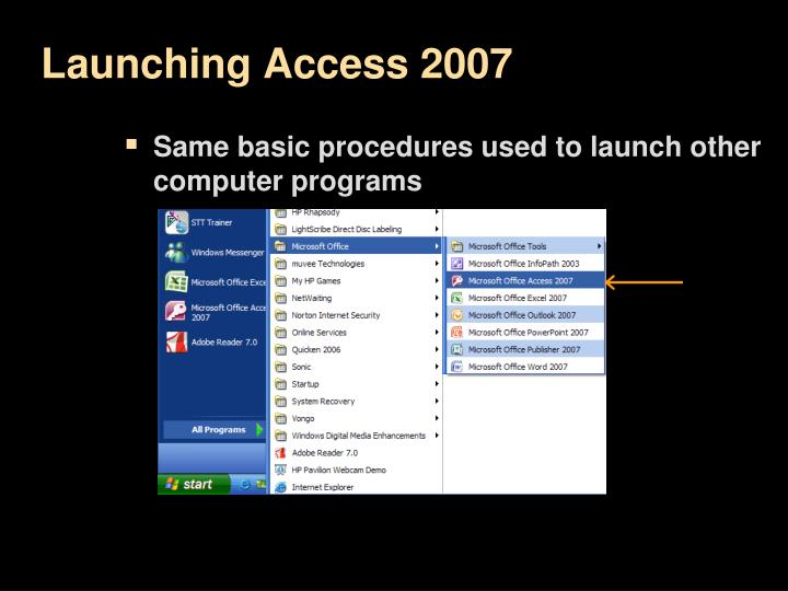 Launching Access 2007