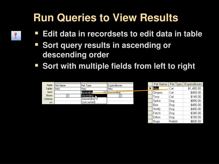 Run Queries to View Results