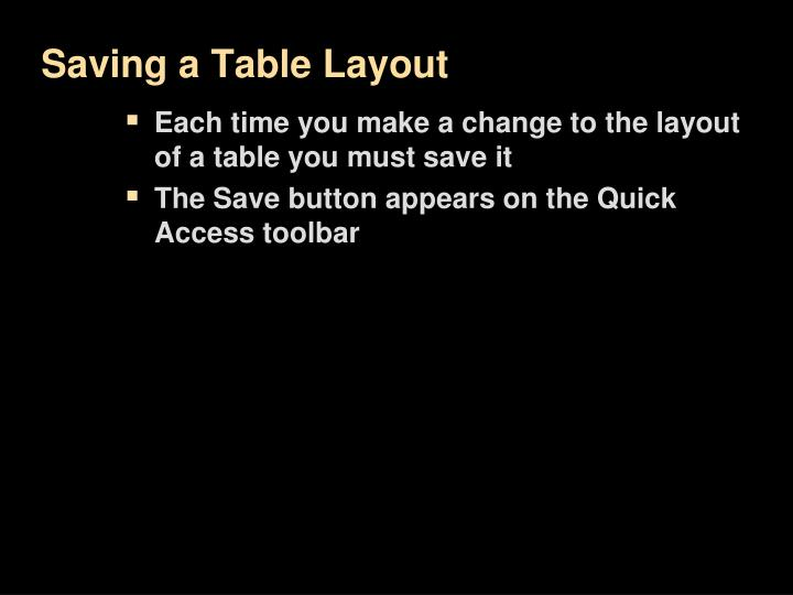 Saving a Table Layout