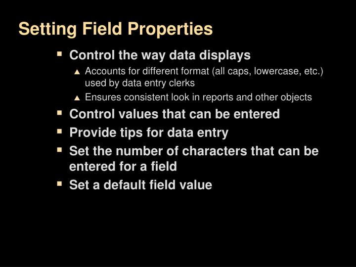 Setting Field Properties