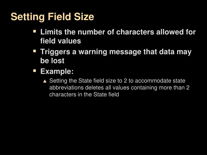 Setting Field Size
