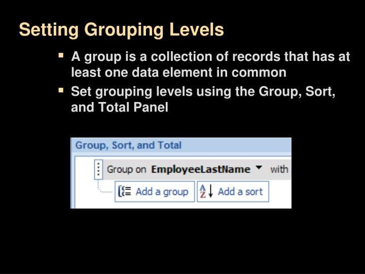 Setting Grouping Levels
