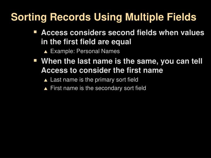 Sorting Records Using Multiple Fields