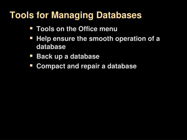 Tools for Managing Databases