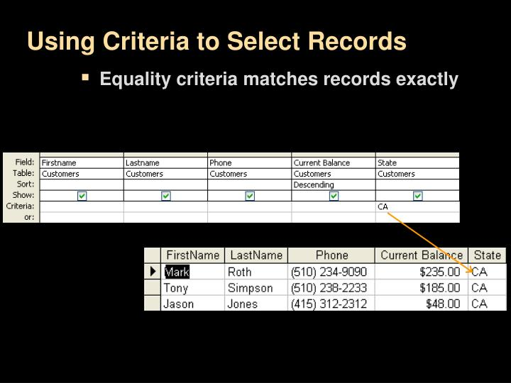 Using Criteria to Select Records