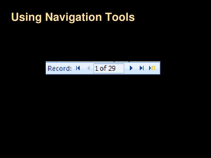 Using Navigation Tools