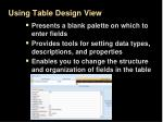 using table design view
