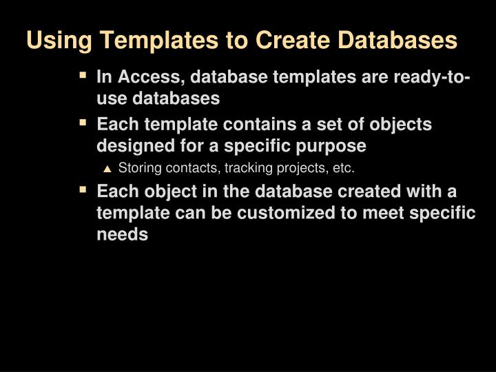 Using Templates to Create Databases