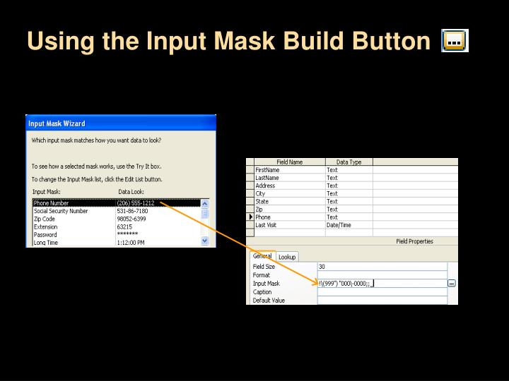 Using the Input Mask Build Button