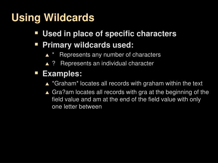 Using Wildcards