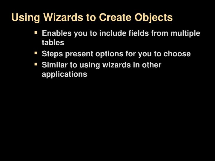 Using Wizards to Create Objects