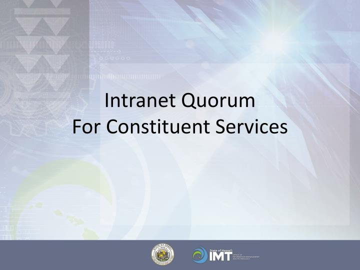 Intranet quorum for constituent services