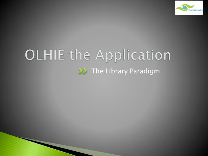 OLHIE the Application
