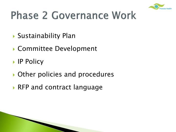 Phase 2 Governance Work