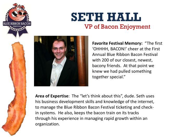 VP of Bacon Enjoyment