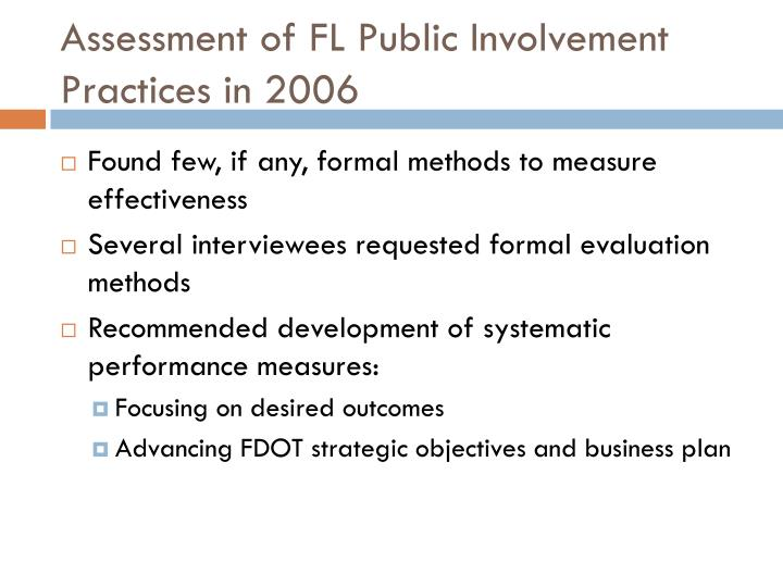 Assessment of fl public involvement practices in 2006