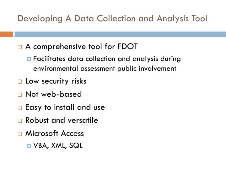 Developing A Data Collection and Analysis Tool