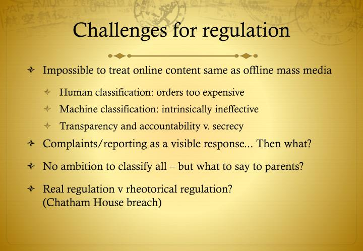 Challenges for regulation