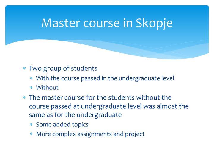 Master course in Skopje