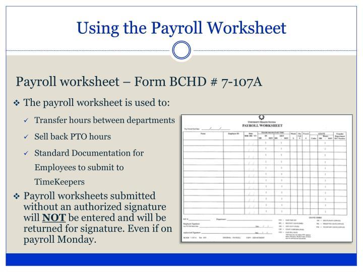 Using the Payroll Worksheet