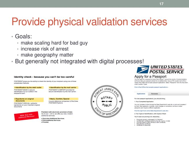 Provide physical validation services