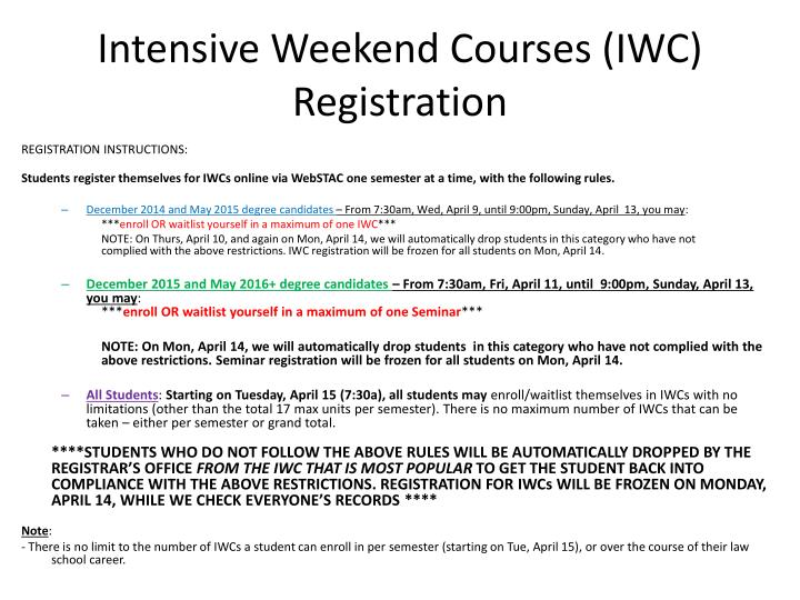 Intensive Weekend Courses (IWC) Registration