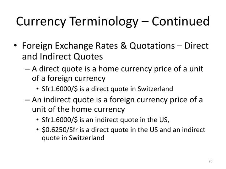 Currency Terminology – Continued