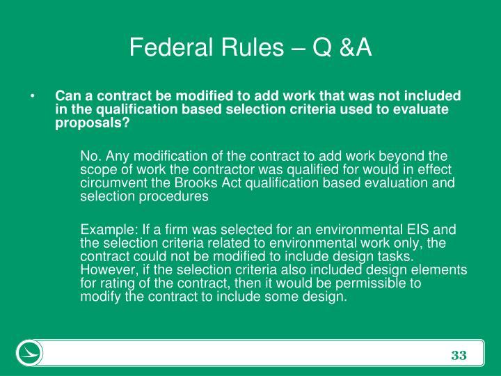 Federal Rules – Q &A