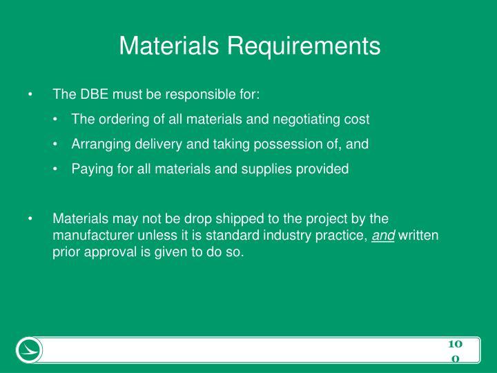 Materials Requirements
