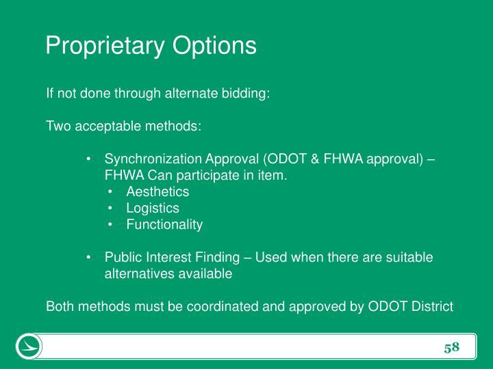 Proprietary Options